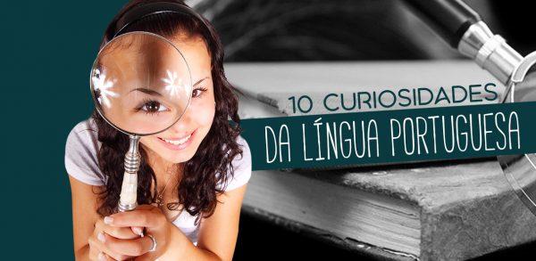 10 Curiosidades da Língua Portuguesa
