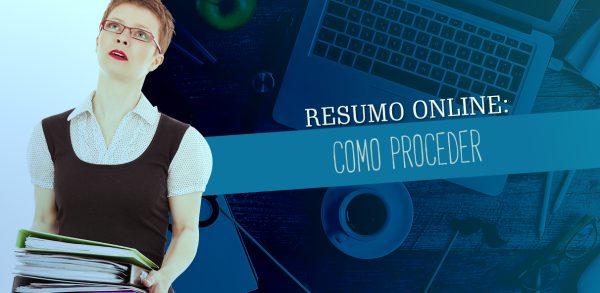 RESUMO ONLINE: COMO PROCEDER