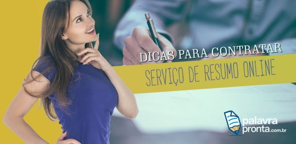 DICAS PARA CONTRATAR SERVIÇO DE RESUMO ONLINE